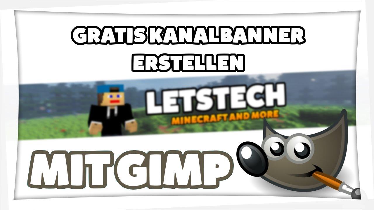 KANALBANNER ERSTELLEN MIT GIMP + Vorlage   MINECRAFTBANNER   YOUTUBE ...