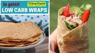 Low Carb Wraps selber machen - So gehts! | Low Carb Tortillas perfekt als Snack oder zum Abendessen