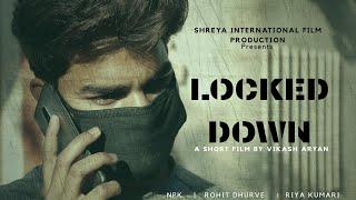 Lock down part 1 - A Suspence thriller short film | story on quarantine | corona virus