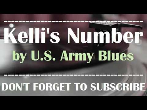 Kelli's Number by, U.S. Army Blues (Genre:  Blues, Jazz, Big Band/Swing, Instrumental)