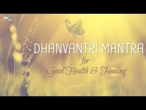 Mantra for Good Health & Healing | Dhanvantri Mantra