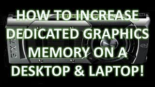Video How to Increase Dedicated Graphics Memory download MP3, 3GP, MP4, WEBM, AVI, FLV Desember 2017