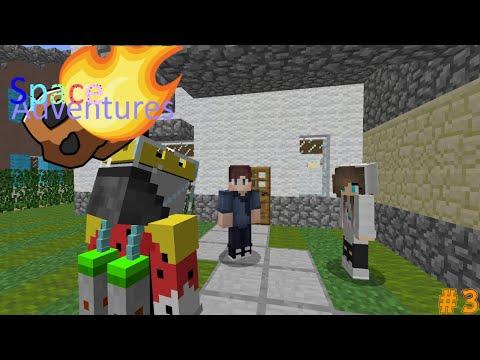 Minecraft SpaceAdventures #3 Waarom komt hij hier wonen?