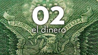 ¿TÚ CÓMO VIVES? 02: El dinero
