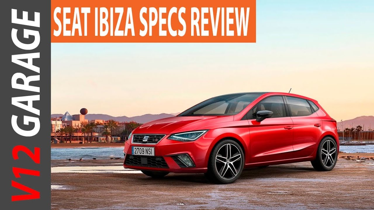 2018 seat ibiza fr specs review and release date youtube. Black Bedroom Furniture Sets. Home Design Ideas
