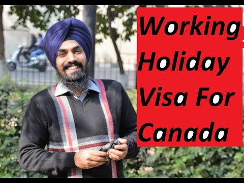 Working Holidays Visa For Canada From India?