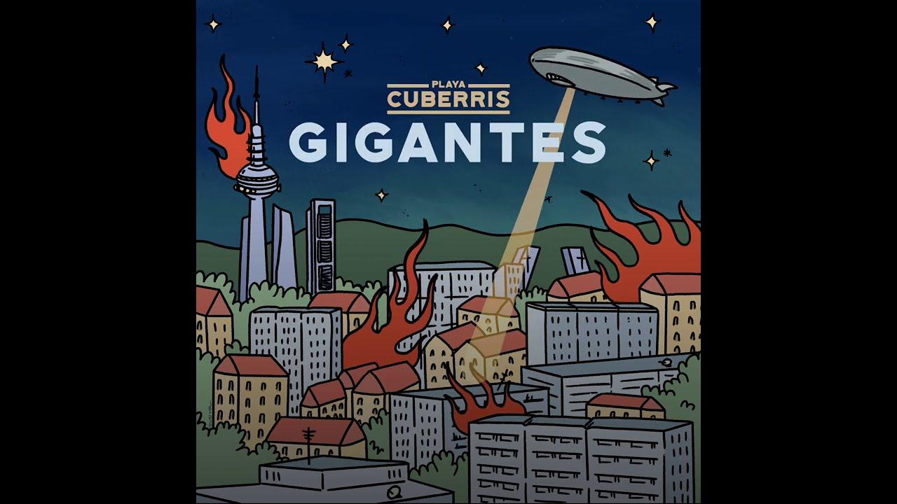 Playa Cuberris - Gigantes (Lyric Video Oficial)