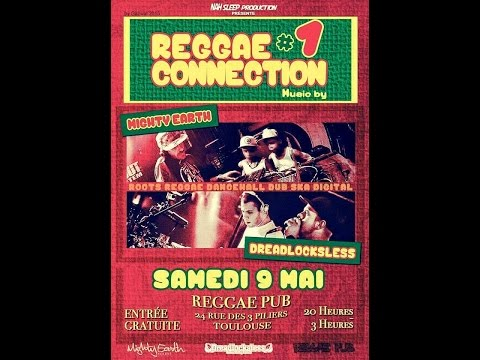 Mighty Earth Sound & Dreadlockless Sound @ Reggae Pub - Toulouse 09/05/2015
