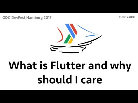 What is Flutter and why should I care by Sergi Martinez - DevFestHH17