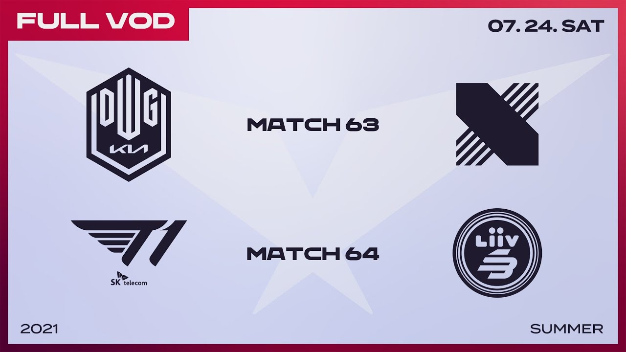 DK vs. DRX / T1 vs. LSB  [Full VOD]ㅣ2021 LCK Summer Split