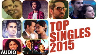 TOP 10 SONGS OF 2015 (Singles) | Non Stop AUDIO JUKEBOX