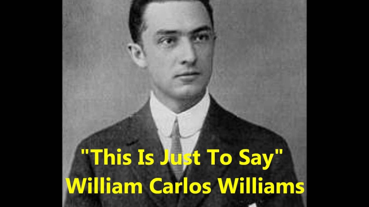 This Is Just To Say William Carlos Williams 1934 Greatest American Literature Poem Female