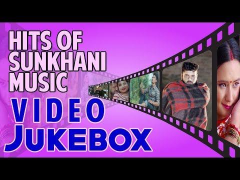 Hits of Sunkhani Music Video Jukebox