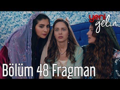 Yeni Gelin 48. Bölüm Fragman