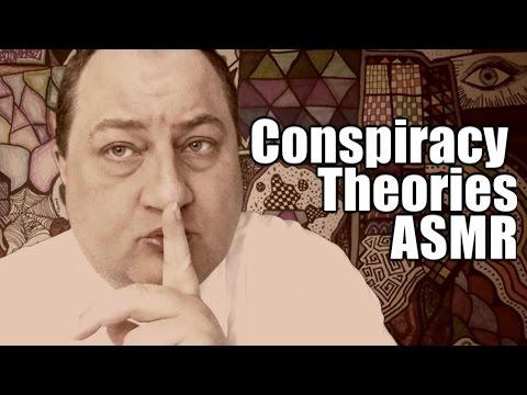 Conspiracy Theories ASMR