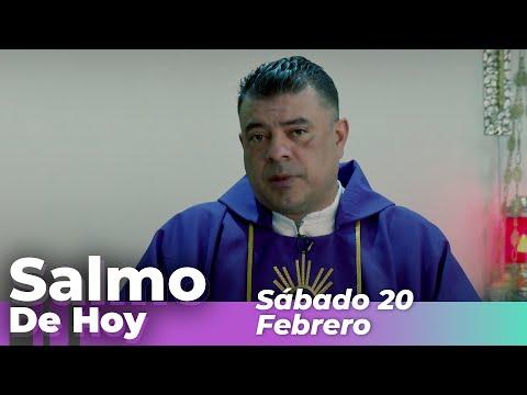 Salmo De Hoy, Sábado 20 De Febrero De 2021 - Cosmovision