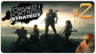 Forsaken Fortress Strategy Gameplay - EP 2 - World War Derp [Let