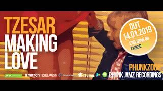 TZESAR - Making Love (Original Mix)  [ New Funky House Music 2019 ]