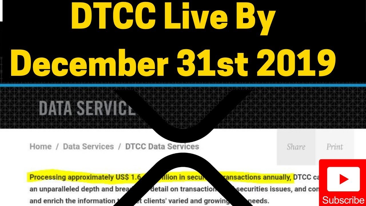 Ripple/XRP News: DTCC Live By December 2019