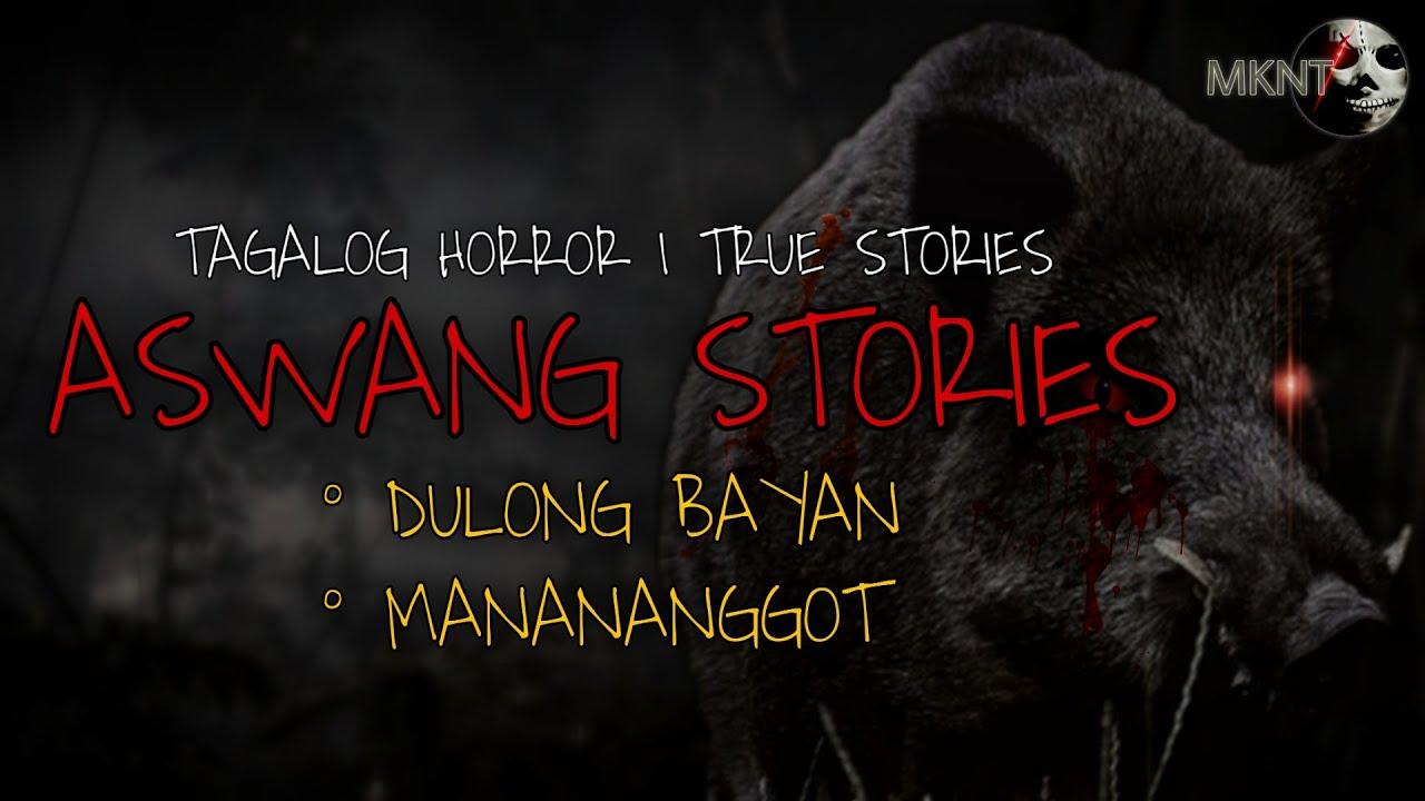 ASWANG STORIES | Dulong Bayan | Manananggot | TAGALOG TRUE STORY