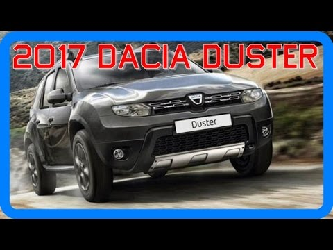 2017 dacia duster redesign interior and exterior youtube. Black Bedroom Furniture Sets. Home Design Ideas