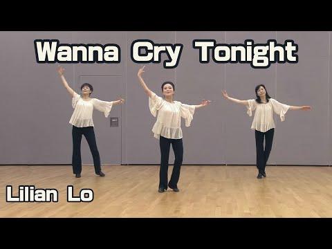 Wanna Cry Tonight - Line dance by Lilian Lo (Hong Kong)