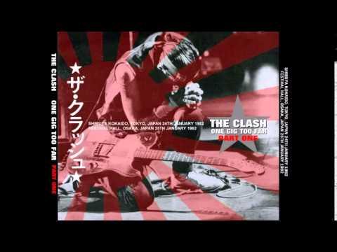 The Clash - One Gig Too Far - Part One (Full Album)