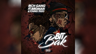 Young Thug Bit Back feat. Birdman LEAKED RICH GANG 2.mp3