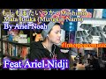もしもまたいつか - Moshimo Mata Itsuka (Mungkin Nanti) By Ariel Noah ft Ariel Nidji [REACTION]