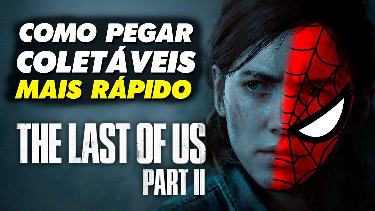 """Como Pegar Coletáveis MUITO MAIS RÁPIDO em The Last of Us Part 2 - Ativando SENSOR """"ARANHA"""" e GUIA"""