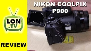 Nikon Coolpix P900 Review - Digital camera with a mega zoom !