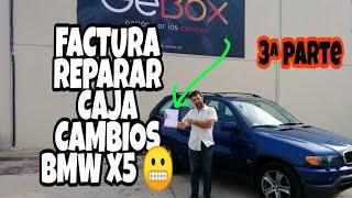Cover images 🤑😬FACTURA👀🛠️ REPARACIÓN CAJA CAMBIOS AUTOMÁTICA BMW  X5 en GEBOX 3ª parte