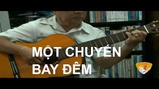 Một chuyến bay đêm - Guitar Lê Vinh Quang
