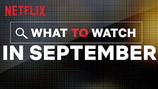 New on Netflix Canada | September | Netflix