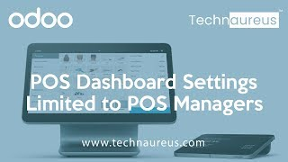 Pos dashboard settings limited to managers in odoo