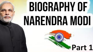 Narendra Modi biography नरेंद्र मोदी की जीवनी Prime Minister of India since 2014 PART 1
