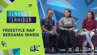 Freestyle Rap bersama WARIS | Senang Terhibur (2019)