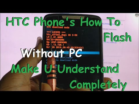 How To Flash HTC Phones | HTC D828w Flashing | By Sagar Mobile
