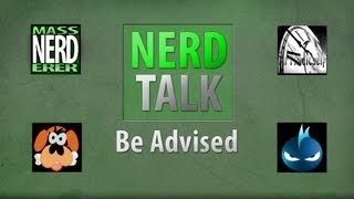 Nerd Talk: Be Advised - Over-Used Weapons & Is Gaming Accepted ft. TheCarlGustavNoob (#9 - 8/24/12)