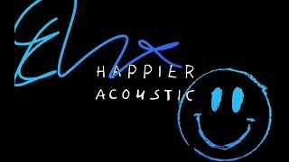 Ed Sheeran - Happier (Acoustic)