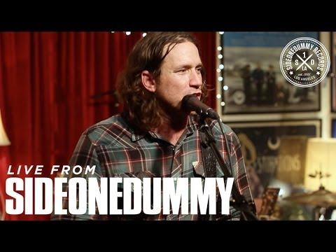 """Live From SideOneDummy - Chuck Ragan """"Something May Catch Fire"""""""