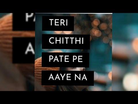 😢😭😣Very Sad Fullscreen Status😔||Teri Chitthi Pate Pe Aaye Na|| Part-2 ❤devraaz Ranjha
