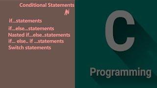 Conditional Statements in C-programming l YouTube Tutorials Tuts