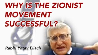 Why is the Zionist Movement Successful?