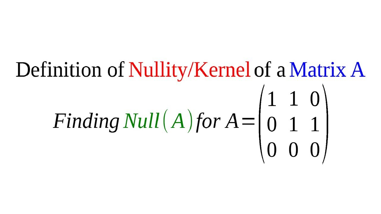 Download Linear Algebra 3.3. Nullity/Kernel of a Matrix A. Finding the basis.