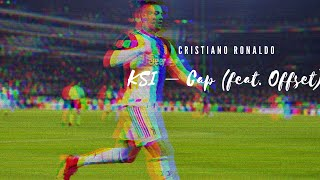 Cristiano Ronaldo | KSI – Cap (feat. Offset) | 2019/20