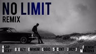 No Limit Remix - G-Eazy, Eminem, A$AP Rocky, Logic, 50 Cent, French Montana, Juicy J, Tray-Dee