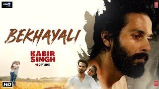BEKHAYALI   Kabir Singh   Shahid Kapoor, Kiara Advani   Prateek Rohilla   Full Lyrical Video