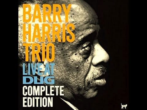 Barry Harris Trio - On Green Dolphin Street