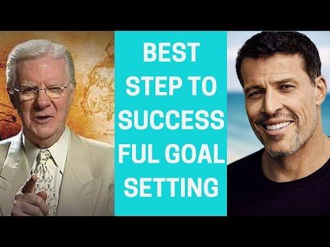 Tony Robbins & Bob Proctor | Best Step to Successful Goal Setting
